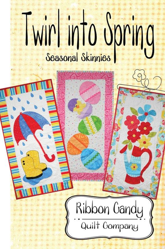 Twirl into Spring Seasonal Skinnies - quilt pattern