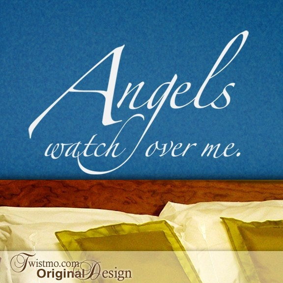 Angels Wall Quote Angels Watch Over Me Vinyl Wall Decal