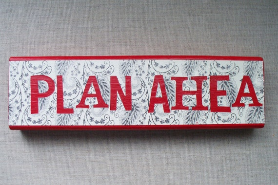 Plan Ahead Plaque