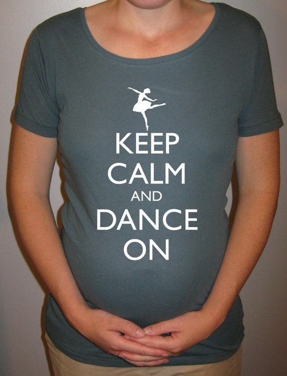 Maternity Shirt - SALE 50% OFF - Keep Calm and Dance On - Organic Cotton Maternity Shirt - in Blue - Size L