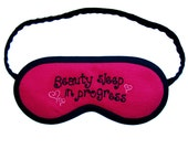 "SALE 25% OFF Eye Mask ""Beauty sleep in progress"" with Hearts and Text Embroidery - PomponDesigns"