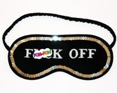 Shameless F()ck Off Sleep Mask with sequins - BIG LETTERS in Black And White - Mature - PomponDesigns