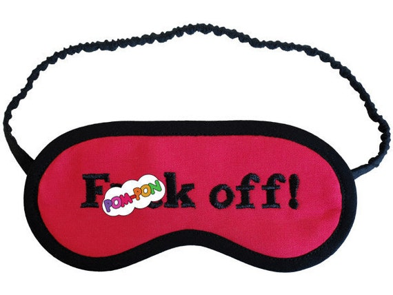 F()ck Off Sleep Mask, shameles tv show eyemask, hot pink sleeping eye mask, Fiona's sleep mask, mature gift for her, silk satin lingerie