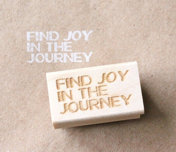 find joy in the journey - motivation series wooden rubber stamp