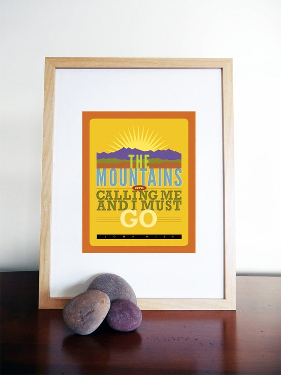"Muir Mtns are Calling Quote - 8"" X 10"" Print"