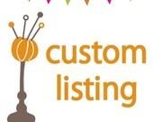 Custom Listing for BlueTulip7