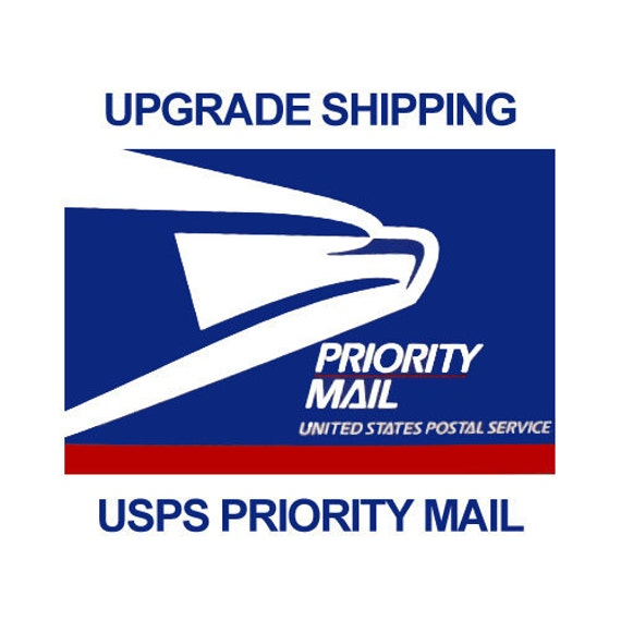 Upgrade Shipping to Priority Mail with and Estimated Delivery Time of 2-3 Business Days From the Time of Shipment