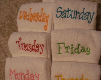 7 Personalized  Hand Towels with your custom sayings on them. Each day of the Week.