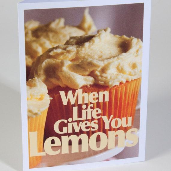 Photo Note Card - When Life Gives You Lemons - Recipe Lemon Sour Cream Pound Cake