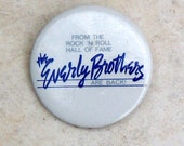 Vintage Button Everly Brothers Pop Music Rock Pin