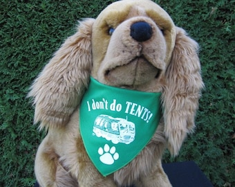 Green,Red or Orang. Make your pooch the hit of the RV park.  I don't do tents doggy bandanna- comes in Red &orange