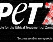 People for the Ethical Treatment of Zombies T-Shirt