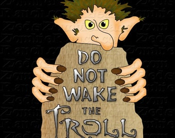 Do Not Wake the Troll T-Shirt