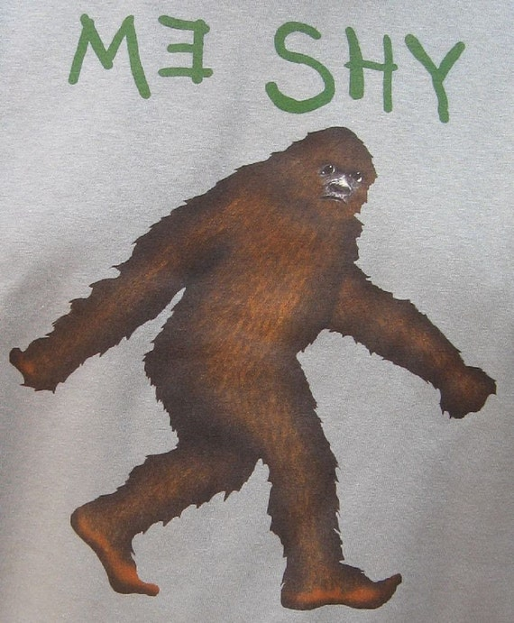 Bigfoot Me Shy Elusive Sasquatch T-Shirt