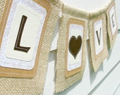 LOVE Burlap Wedding Banner, Custom Colors Available