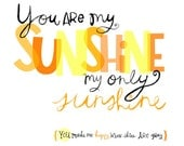 You Are My Sunshine Wall Art Print