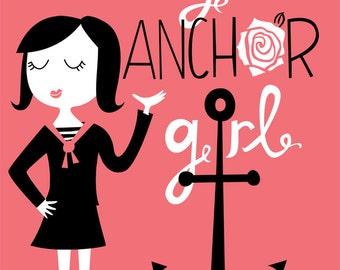 Always An Anchor Girl Print