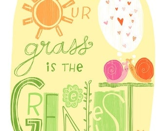 Our Grass Is The Greenest illustrated Art Print