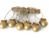 Wooden Acorns Six Metallic Gold Hand Painted Ornaments Hemp Fall Christmas Holiday Decor Woodland Forest Wedding Gift Tag Adornment
