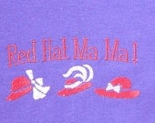 Red Hat Society T-Shirt - Red Hat Ma Ma