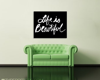 Life Is Beautiful Large Art Print 30x40