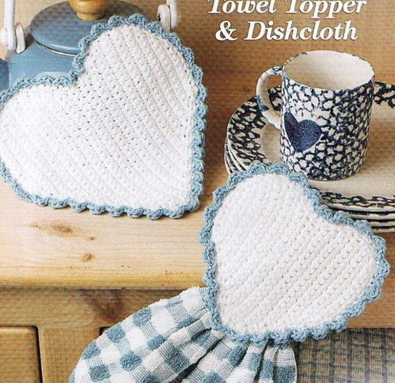 HEART Towel TOPPER And DISHCLOTH Kitchen Crochet Pattern