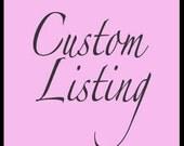 Custom Listing for Lynette7