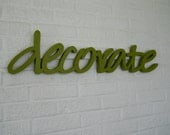 All Wooden Letters spell DECORATE in a Fun, Lowercase Script Font for Your Wall or Shelf