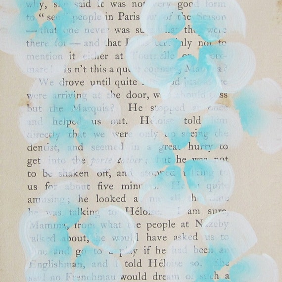 SALE. We Drove Until Quiet... recycled book art, a novel idea, Bahama Blue blossoms painted on an Antique Book Page stitched to cardstock