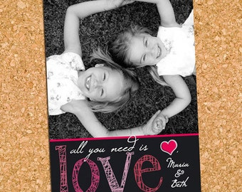 All You Need is Love Valentine's Day Photo Card, Cute Picture Valentine - DiY Printable, Print Service Available || Chalkboard Valentine