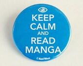 Anime 2-Inch Button: Keep Calm and Read Manga