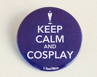 Anime Button 2-Inch: Keep Calm and Cosplay