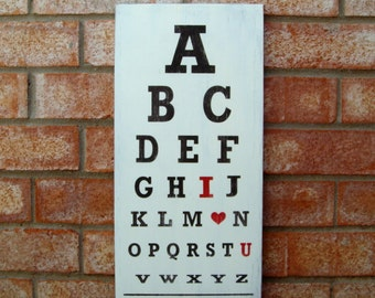 ABC I Love You - Distressed Wood Eye Exam Chart Sign