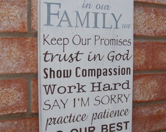 In Our Family We... Family Rules Wood Sign