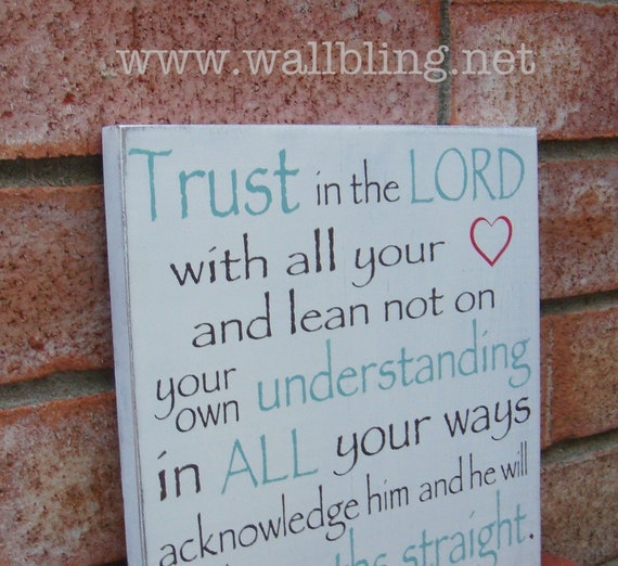 Proverbs 3: 5,6  Trust in the Lord - Shabby Chic Wood Sign