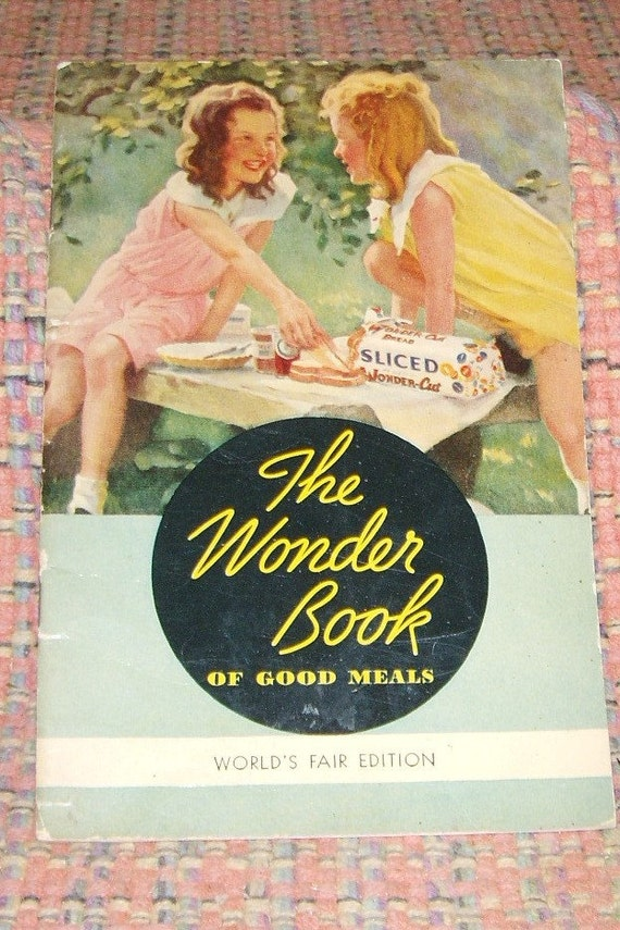 Free USA Shipping- The Wonder Book of Good Meals- World's Fair Edition- 1934
