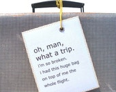 Large personalized Luggage baggage Tag that Tells it Like it is. Funny personalized Gift for men guys boyfriend. XL