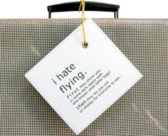 Large funny personalized Suitcase tag Luggage Tag taking issue with...well flying. XL Gift humor men guys women