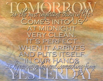 John Wayne quote, Tomorrow is the most important thing