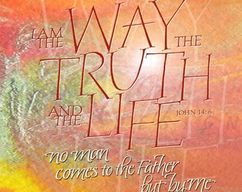 The Way, the Truth and the Life artwork