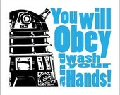 "Dr Who Dalek Typography   ""Wash your Hands"" 8x10 Print.  Select your color"