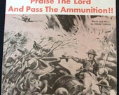WWII Sheet Music, Praise The Lord And Pass The Ammunition,  1942  -- 0524