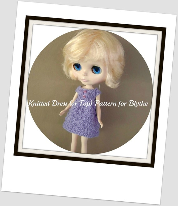 Instant Download PDF Pattern for Knitted Dress (or Top) for Blythe
