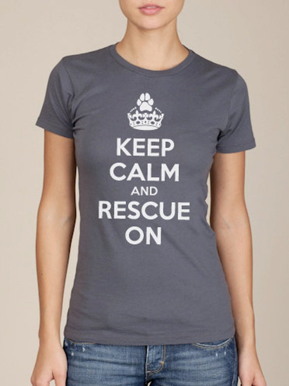 Keep Calm and Rescue On Cotton Tshirt
