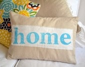 HOME TURQUOISE -- farmhouse chic muslin pillow cover with hand stamped home banner 12 x 16