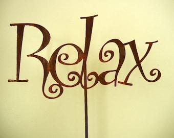 Relax, Metal Garden Stake