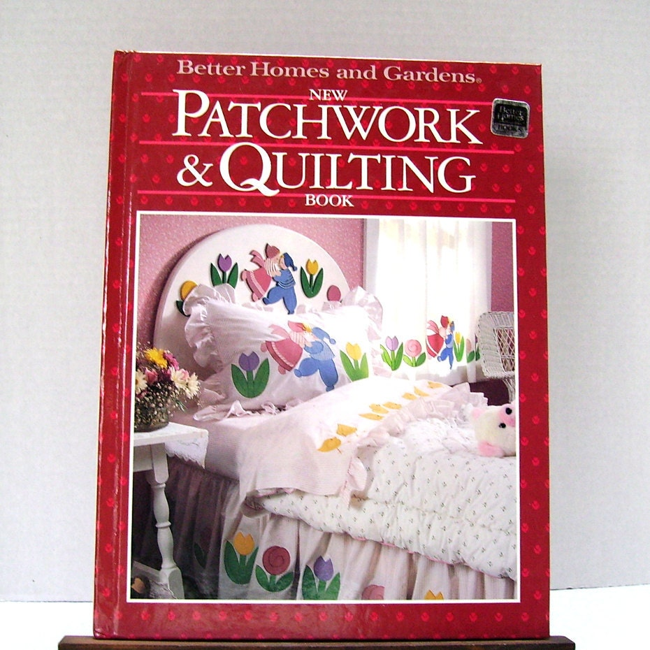 New patchwork and quilting book better homes by for Patchwork quilt book