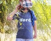 ON SALE - Word,  kids organic/recycled poly tee