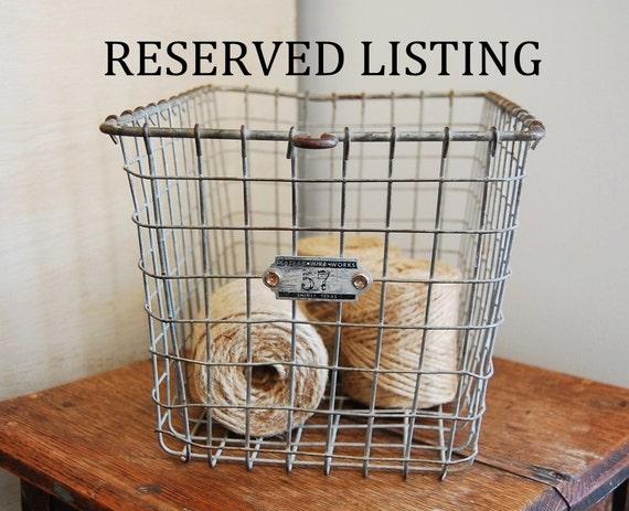 ON RESERVE -- Vintage Wire Locker Basket Number 57 -- On Reserve for Caryldee