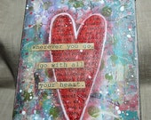 Go with all Your Heart Inspirational Plaque